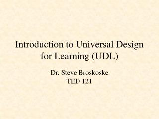 Introduction to Universal Design for Learning (UDL)