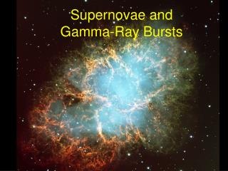 Supernovae and  Gamma-Ray Bursts