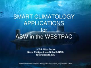 SMART CLIMATOLOGY APPLICATIONS  for  ASW in the WESTPAC