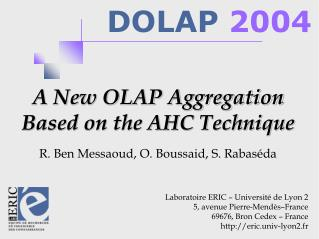 A New OLAP Aggregation Based on the AHC Technique