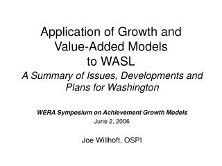 Application of Growth and Value-Added Models to WASL