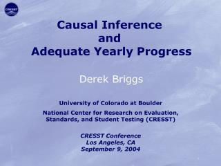 Causal Inference  and  Adequate Yearly Progress