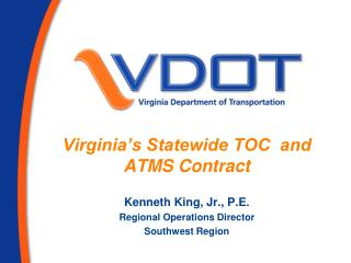 Virginia�s Statewide TOC  and ATMS Contract