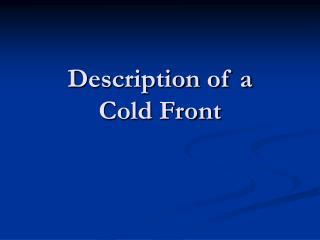 Description of a  Cold Front