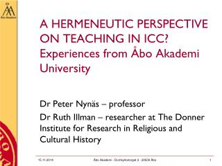 A hermeneutic perspective on teaching in ICC?  Experiences  from Åbo Akademi University