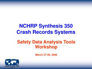 NCHRP Synthesis 350 Crash Records Systems