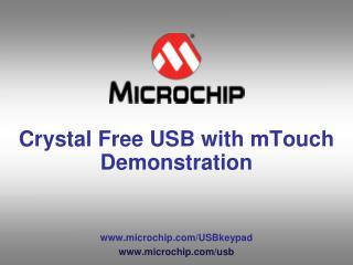 Crystal Free USB with mTouch Demonstration