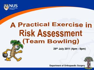A Practical Exercise in Risk Assessment (Team Bowling)
