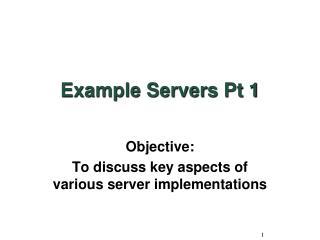 Example Servers Pt 1