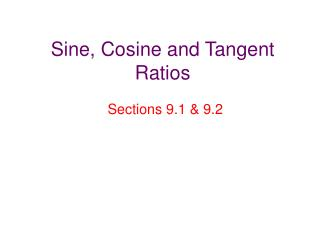 Sine, Cosine and Tangent Ratios