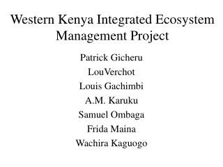 Western Kenya Integrated Ecosystem Management Project