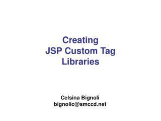 Creating JSP Custom Tag Libraries