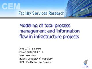 Modeling of total process management and information flow in infrastructure projects