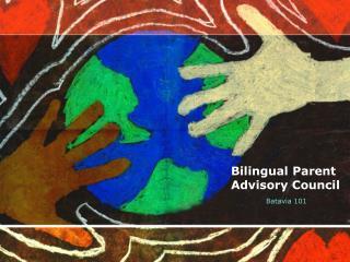 Bilingual Parent Advisory Council