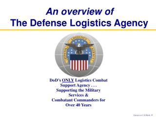 An overview of The Defense Logistics Agency