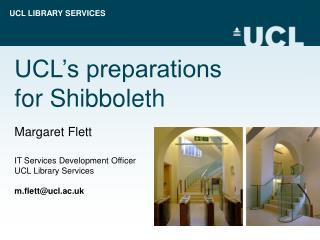 UCL's preparations  for Shibboleth
