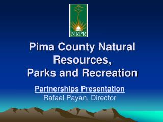 Pima County Natural Resources, Parks and Recreation