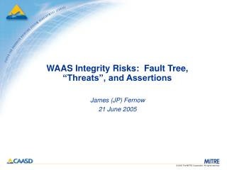 WAAS Integrity Risks:  Fault Tree, �Threats�, and Assertions