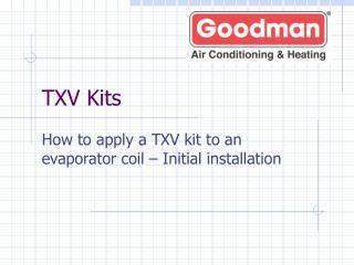 TXV Kits