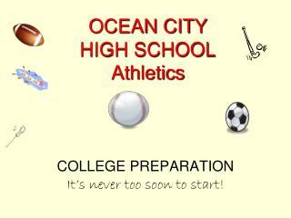 OCEAN CITY HIGH SCHOOL Athletics