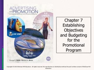 Chapter 7 Establishing Objectives and Budgeting for the Promotional Program