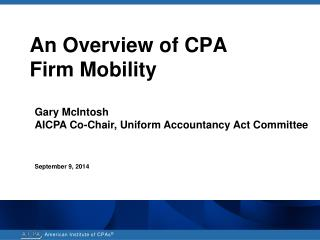 An Overview of CPA  Firm Mobility