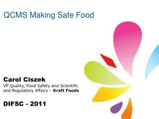 QCMS Making Safe Food
