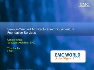Service-Oriented Architecture and Documentum Foundation Services