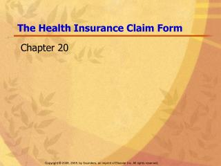 The Health Insurance Claim Form
