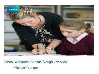 School Workforce Census Slough Overview