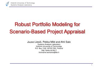 Robust Portfolio Modeling for Scenario-Based Project Appraisal