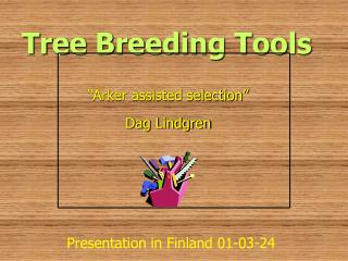 Tree Breeding Tools