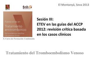 Tratamiento del Tromboembolismo Venoso
