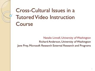 Cross-Cultural Issues in a Tutored Video Instruction Course