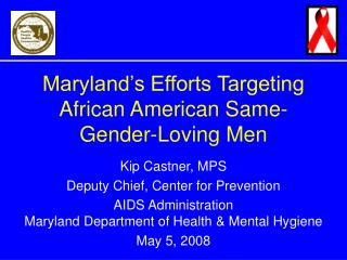 Maryland's Efforts Targeting African American Same- Gender-Loving Men