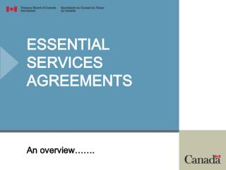 ESSENTIAL  SERVICES  AGREEMENTS