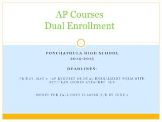 AP  Courses Dual Enrollment