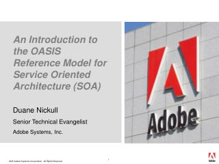 An Introduction to the OASIS Reference Model for Service Oriented Architecture (SOA)