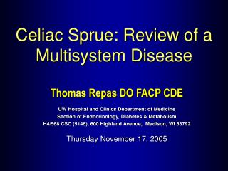 Thomas Repas DO FACP CDE UW Hospital and Clinics Department of Medicine