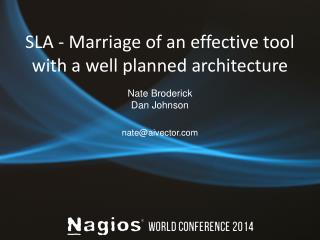 SLA - Marriage of an effective tool with a well planned architecture