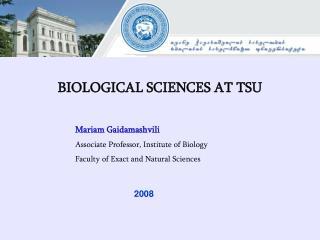 BIOLOGICAL SCIENCES AT TSU