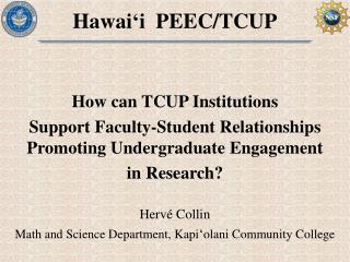 Hawai ' i  PEEC/TCUP