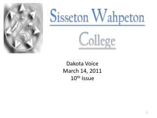 Dakota Voice March 14, 2011 10 th  Issue