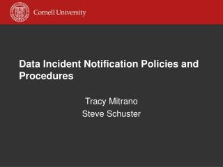 Data Incident Notification Policies and Procedures