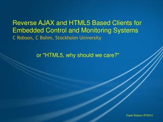 Reverse AJAX and HTML5 Based Clients for Embedded Control and Monitoring Systems