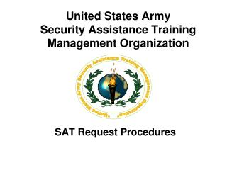 United States Army Security Assistance Training Management Organization