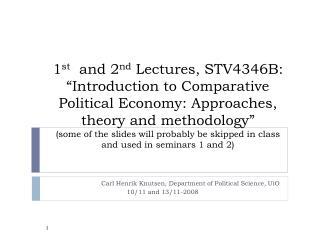 Carl Henrik Knutsen, Department of Political Science, UiO 10/11 and 13/11-2008