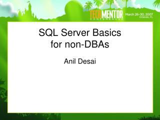 SQL Server Basics  for non-DBAs