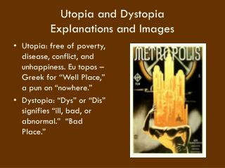 Utopia and Dystopia  Explanations and Images