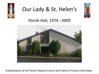 Our Lady  St. Helen s